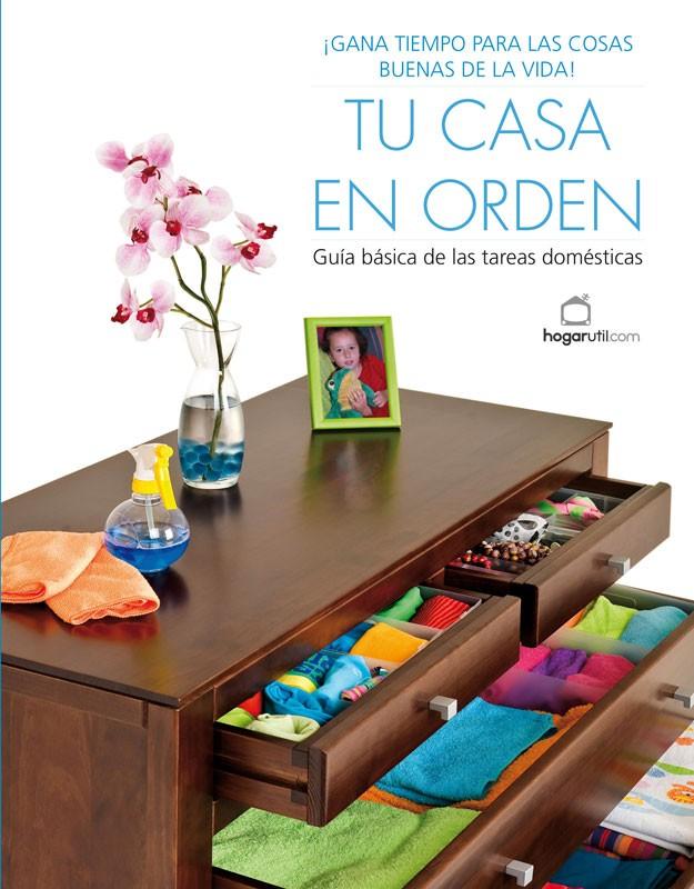 Portada tu casa en orden tienda juantxo ega a - Orden y limpieza en casa ...